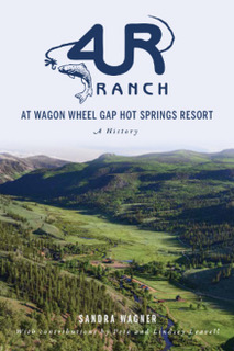 4UR Ranch at wagon wheel gap hot springs resort Book